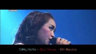 Gambar cover OMG HELLO   AAN SHENA   OM RD MUSICA 480p