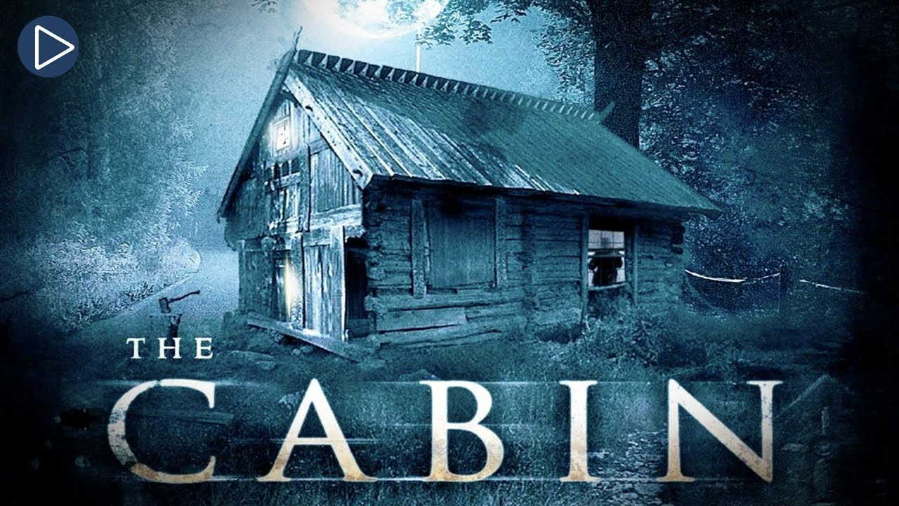 Download THE CABIN: FEAR HAS FOUND A HOME 🎬 Full Horror Movie Premiere 🎬 English HD 2021
