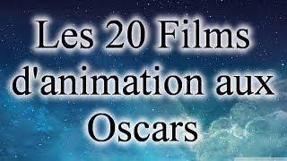 Liste des 20 films d'animation aux Oscars