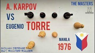 Anatoly Karpov vs Eugenio Torre ⎸Manila 1976 ⎸The Masters