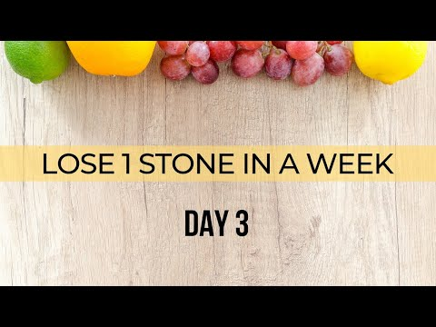 Lose 1 stone in a week Day 3 - YouTube