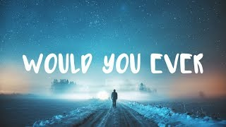Skrillex & Poo Bear - Would You Ever (Lyric Video) | Lucas Jory Remix Video