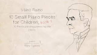 Väinö Raitio: Small Piano Pieces for Children, Book I (1923)