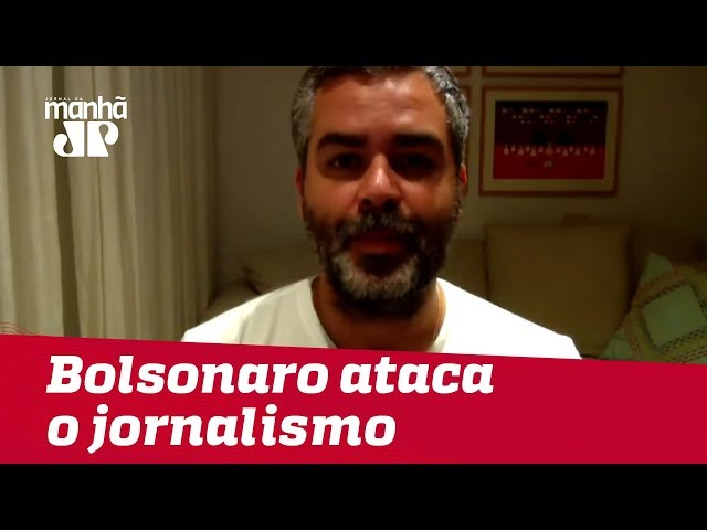 Bolsonaro ataca o jornalismo e a liberdade | #CarlosAndreazza