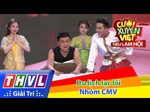 THVL | Cười xuyên Việt - Tiếu lâm hội | Tập 10: Du lịch lạc lối  - Nhóm CMV