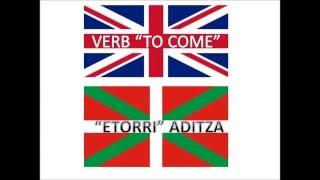 Lesson 7- &quotTo come&quot verb- &quotEtorri&quot aditza Learn Basque with Easy Basque