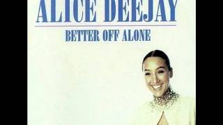 Alice Deejay BETTER OFF ALONE ULTIMIX.mp3