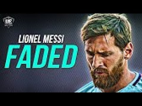 Alan Walker - Faded •Lionel Messi•...