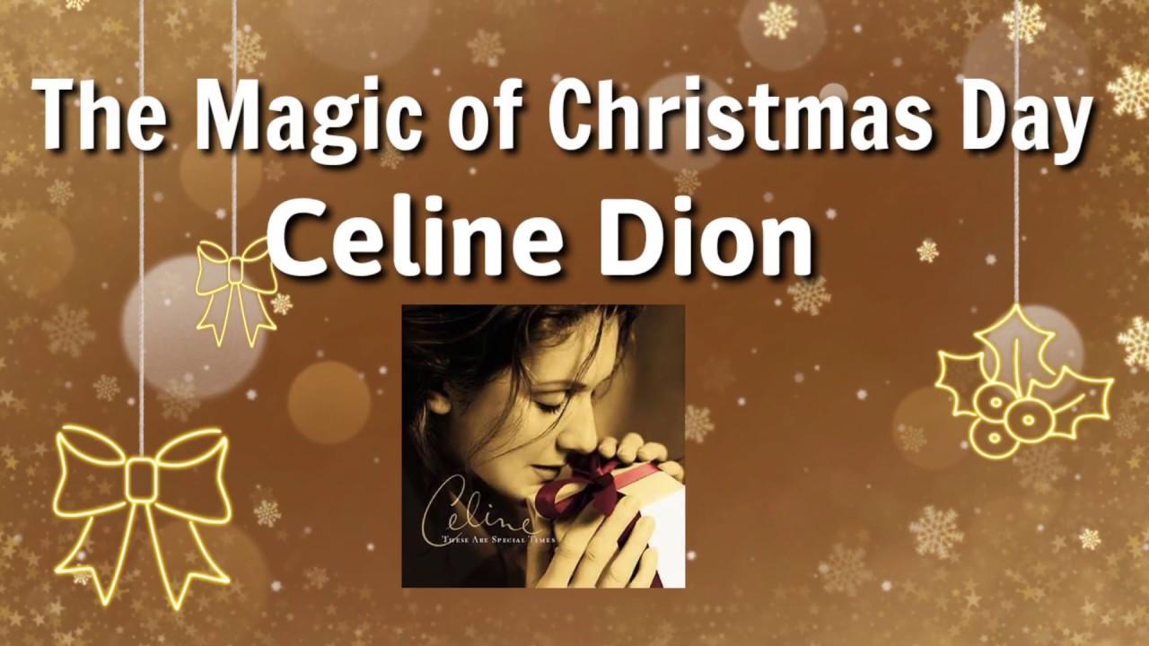 The Magic of Christmas Day - Celine Dion | Lyrics - YouTube