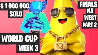 Fortnite World Cup WEEK 3 Highlights - Final NA West SOLO PART 2 [Fortnite Tournament 2019]