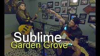 Sublime - Garden Grove Cover