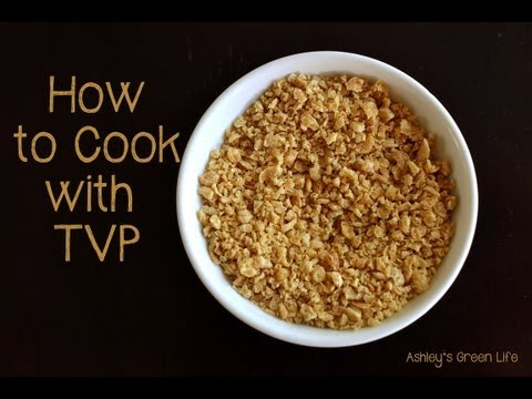 How to Cook with TVP