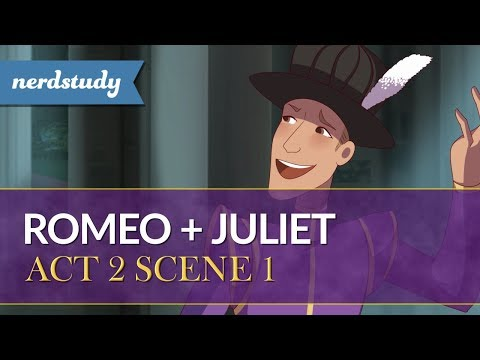 Romeo and Juliet Summary (Act 2 Scene 1) - Nerdstudy