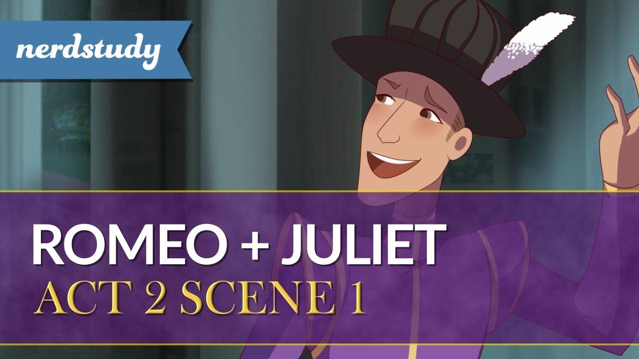 Romeo And Juliet Summary Act 2 Scene 1 Nerdstudy Youtube 6