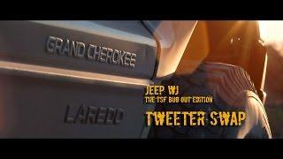 1999 jeep wj tweeter swap