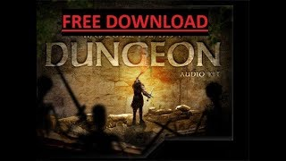 Dungeon Audio Kit   Medieval Fantasy Music   Ambience   SFX Free DOWNLOAD