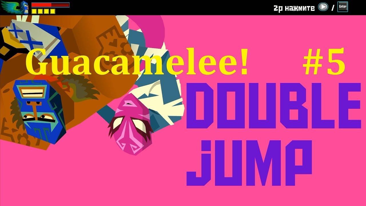 Guacamelee! Прохождение ► Прыжки через миры #5