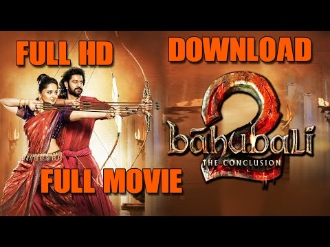 Bahubali 2 - The Conclusion Full Movie...