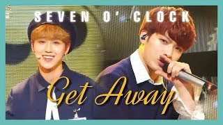 Download [HOT] Seven O'clock - Get Away , 세븐어클락 - Get Away Music core 20190316 Mp3
