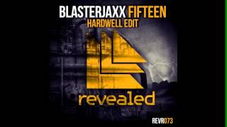 Blasterjaxx - Fifteen (Hardwell Edit) [2013] mp3