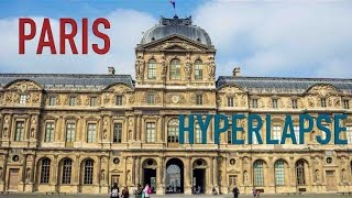 Hyperlapse Ballad in Paris