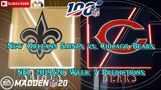 New Orleans Saints vs. Chicago Bears  | NFL 2019-20 Week 7 | Predictions Madden NFL 20