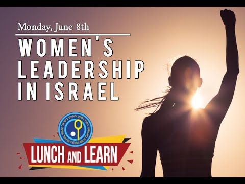 Women's Leadership In Israel | Lunch And Learn