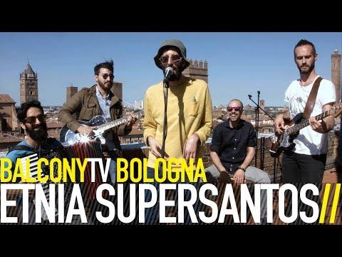 ETNIA SUPERSANTOS  IL MIRACOLO BalconyTV