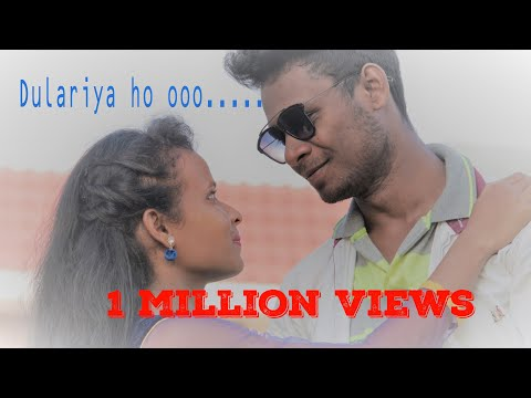 DULARIYA OOOOOO DULARIYA ||SANTALI NEW VIDEO SONG
