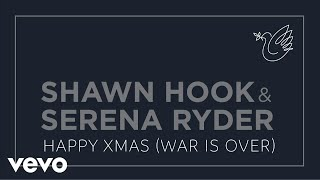 Shawn Hook, Serena Ryder - Happy Xmas (War Is Over) (Audio Only)