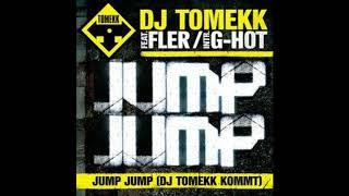 DJ Tomekk Feat. Fler & G-Hot - Jump Jump