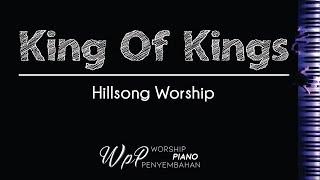 King Of Kings - Hillsong Worship Piano Karaoke