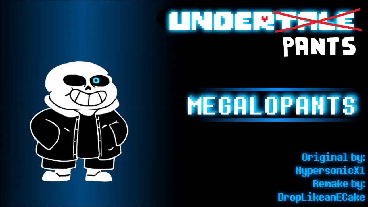 Roblox Id Songs Megalovania Underpants Underpants Megalopants Extended Youtube