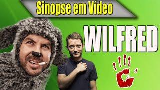 WILFRED US - Sinopse em Vídeo - Vício em Série