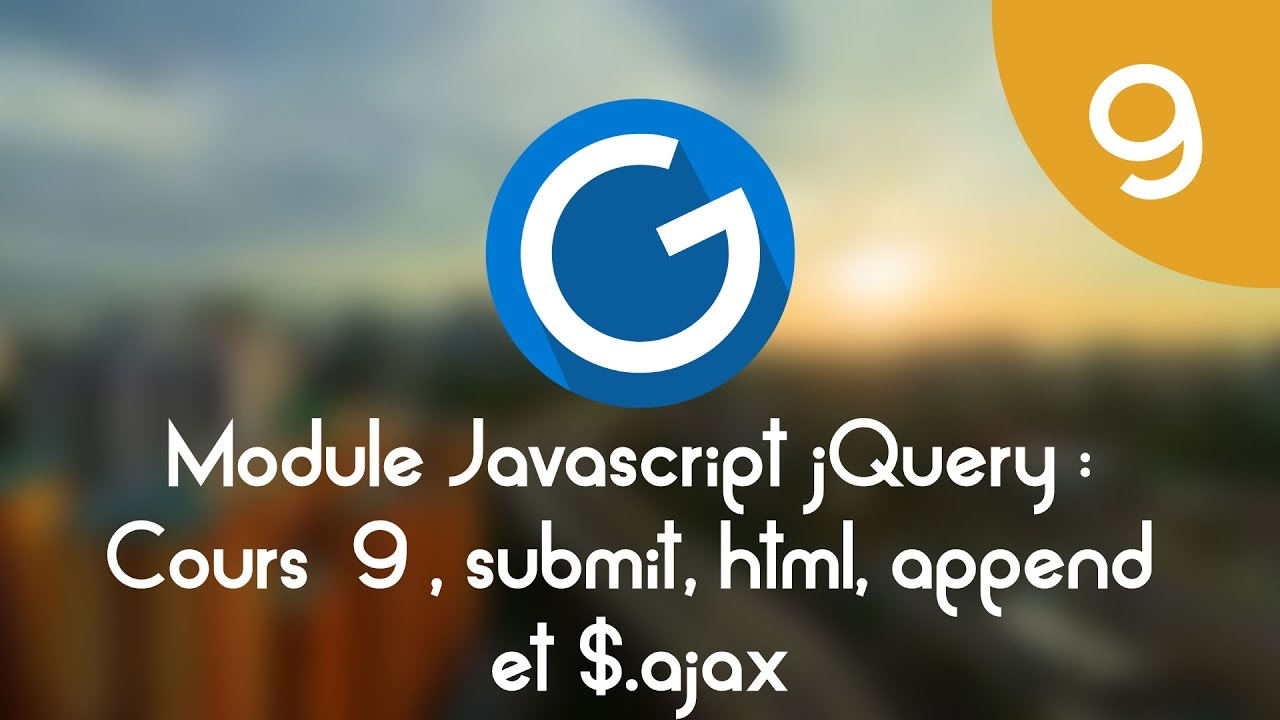 Download Formation IMM - Module Javascript jQuery: Cours tuto 9, submit,  html, append et $.ajax