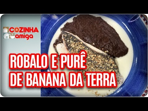Robalo, Purê E Tortinha De Chocolate  - Carla Pernambuco | Cozinha Amiga (30/03/18)
