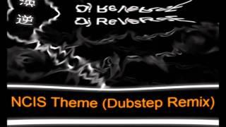 NCIS Theme (Dubstep Remix)