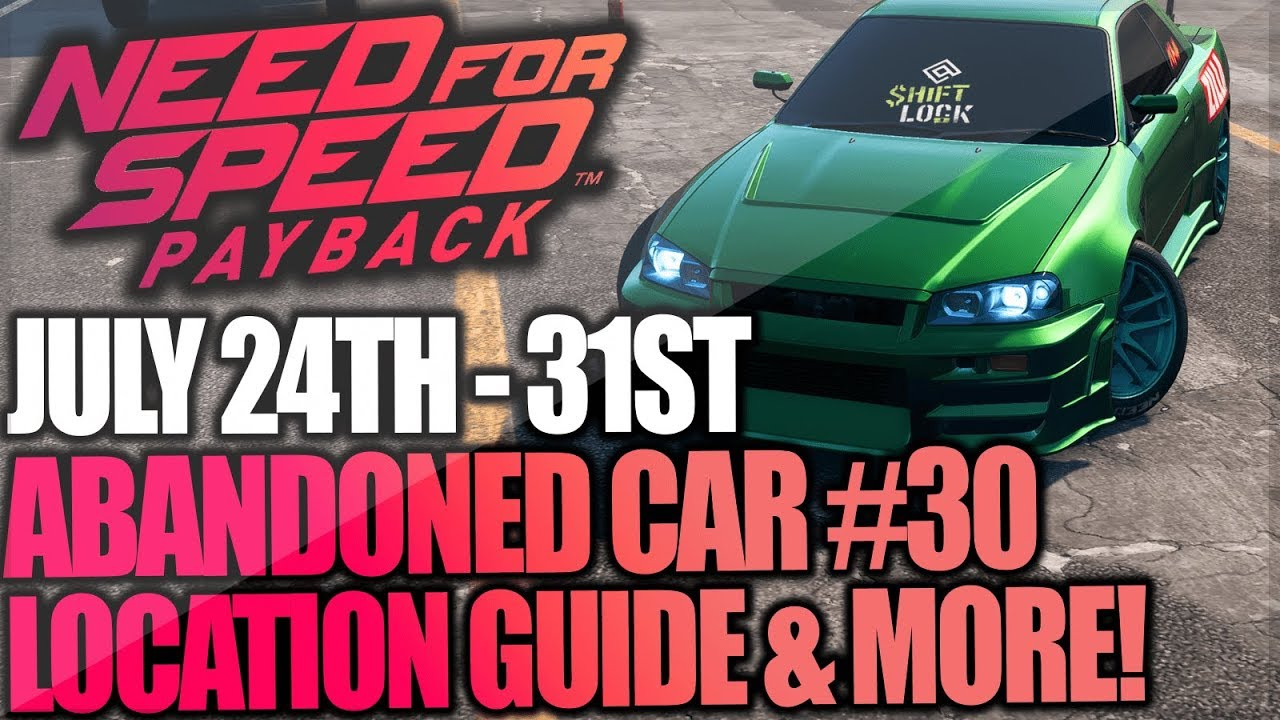 Need For Speed Payback Abandoned Car #30 - Location Guide + Gameplay -  UNDERGROUND SOLDIERS SKYLINE!
