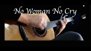 Bob Marley - No Woman No Cry - Fingerstyle Guitar