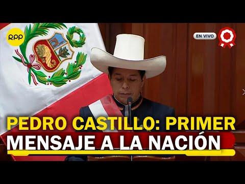Este fue el primer discurso de Pedro Castillo como presidente de la República del Perú