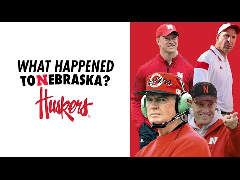 The Downfall Of Nebraska Football