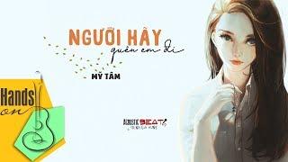 Người hãy quên em đi » Mỹ Tâm ✎ acoustic Beat by Trịnh Gia Hưng