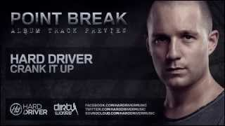 Hard Driver - Crank It Up (Official HQ Preview)
