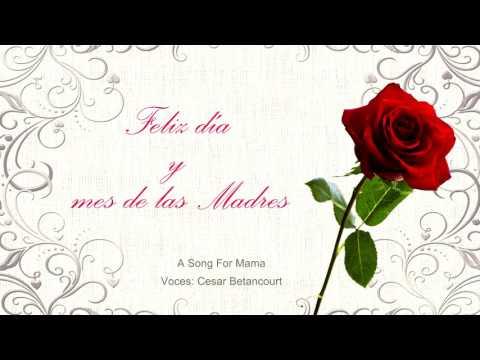 A Song For Mama - Boys ll men (Cesar Betancourt)