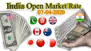 Currency rate in india today,Today currency rates in india,Open market rates in india,7-4-2020