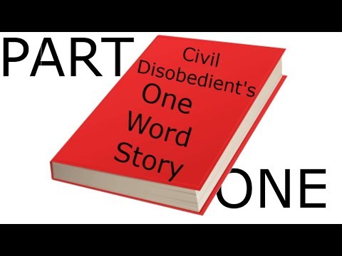 Civil Disobedient's One Word Story: Part 1 - 동영상