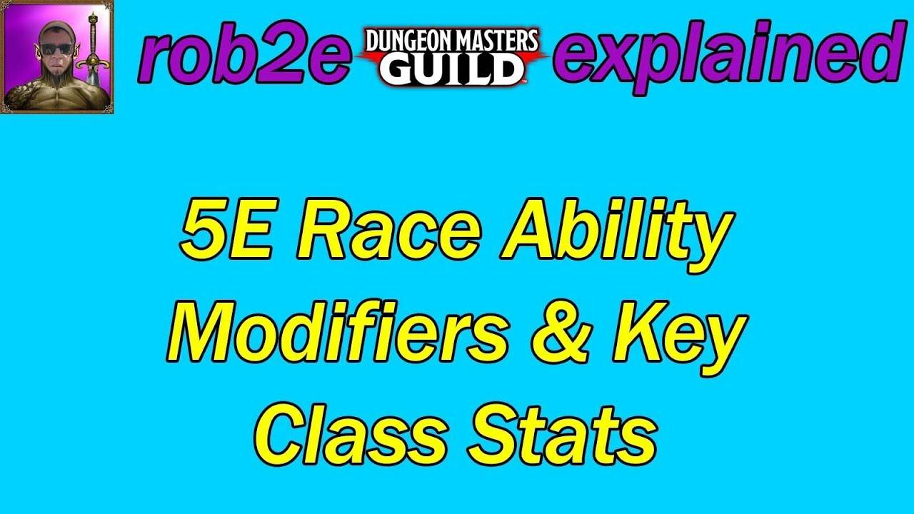 5E Race Ability Modifiers & Key Class Stats