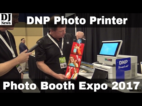 DNP Photo Booth Printers from Photo Booth Expo 2017 | Disc Jockey News
