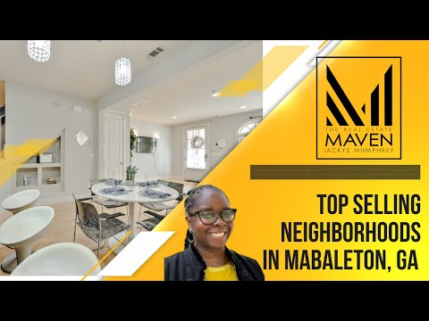 Find the best selling neighborhoods in all of Mableton Georgia
