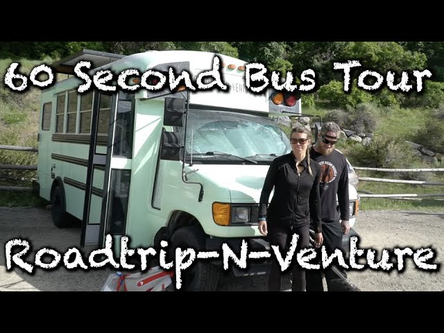 60 Second Bus Tour: Roadtrip N Venture